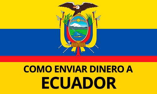 Como mandar dinero a Ecuador